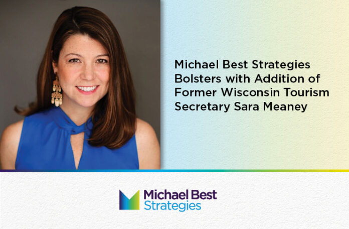 Michael Best Strategies is pleased to announce the addition of Former Wisconsin Tourism Secretary, Sara Meaney, to its growing team